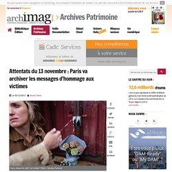 Attentats : Paris va archiver les messages d'hommage aux victimes