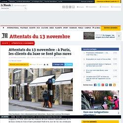Attentats du 13 novembre : à Paris, les clients du luxe se font plus rares