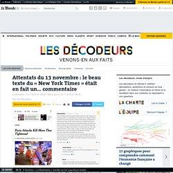 Attentats du 13 novembre : le beau texte du «New York Times» était en fait un… commentaire