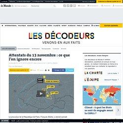Attaques de Paris: ce que l'on sait, ce que l'on ignore encore