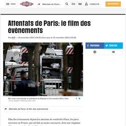 Attentats de Paris: le film des événements