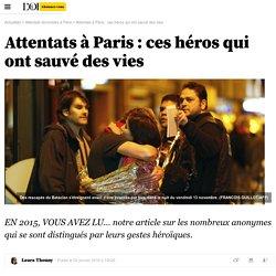 Attentats à Paris : ces héros qui ont sauvé des vies - 17 novembre 2015