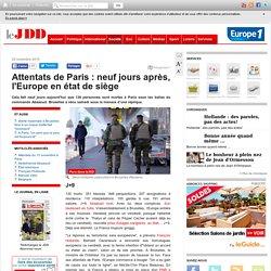 Attentats de Paris : neuf jours après, l'Europe en état de siège