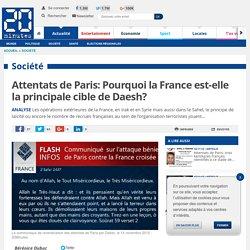 Attentats de Paris: Pourquoi la France est-elle la principale cible de Daesh?