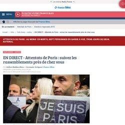 EN DIRECT - Attentats de Paris : suivez les rassemblements près de chez vous