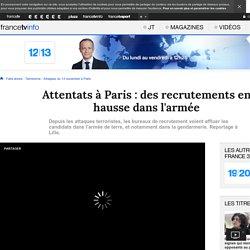Attentats à Paris : des recrutements en hausse dans l'armée