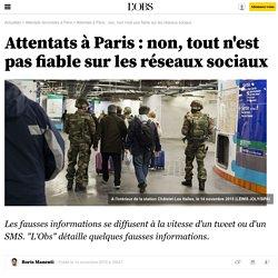 Attentats à Paris : non, tout n'est pas fiable sur les réseaux sociaux - 15 novembre 2015
