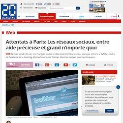Attentats à Paris: Les réseaux sociaux, entre aide précieuse et grand n'importe quoi