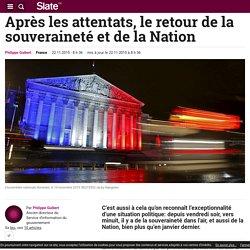 Après les attentats, le retour de la souveraineté et de la Nation