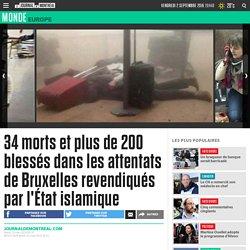 34 morts et plus de 200 blessés dans les attentats de Bruxelles revendiqués par l'État islamique