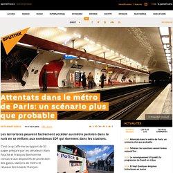 Attentats dans le métro de Paris: un scénario plus que probable
