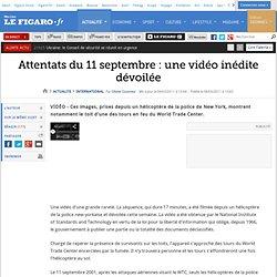 International : Attentats du 11 septembre : une vidéo inédite dévoilée