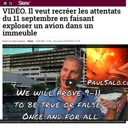 VIDÉO. Il veut recréer les attentats du 11 septembre en faisant exploser un avion dans un immeuble
