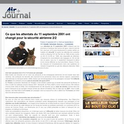 Ce que les attentats du 11 septembre 2001 ont changé pour la sécurité aérienne 2/2