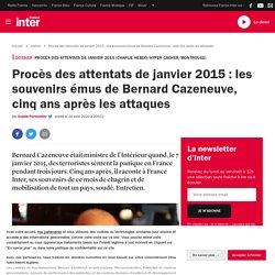 Procès des attentats de janvier 2015 : les souvenirs émus de Bernard Cazeneuve, cinq ans après les attaques