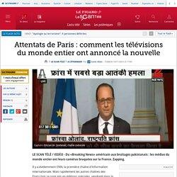 Attentats de Paris : comment les télévisions du monde entier ont annoncé la nouvelle