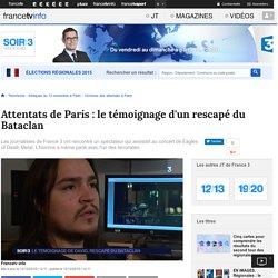 Attentats de Paris : le témoignage d'un rescapé du Bataclan