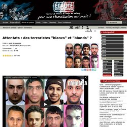 "Attentats : des terroristes ""blancs"" et ""blonds"""