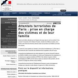 Attentats terroristes de Paris : prise en charge des victimes et de leur famille