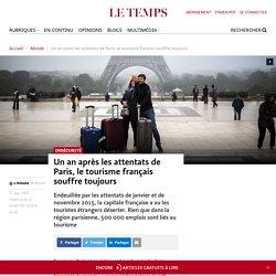Un an après les attentats de Paris, le tourisme français souffre toujours - Le Temps