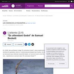 """L'attente (2/4) : """"En attendant Godot"""" de Samuel Beckett"""