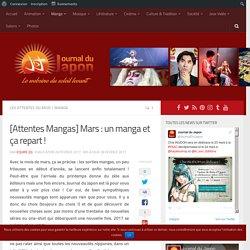[Attentes Mangas] Mars : un manga et ça repart ! – Journaldujapon