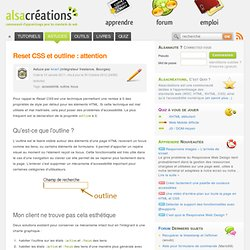 Reset CSS et outline : attention