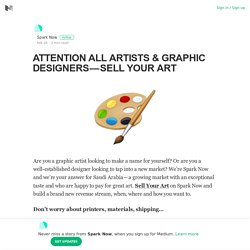 ATTENTION ALL ARTISTS & GRAPHIC DESIGNERS — SELL YOUR ART