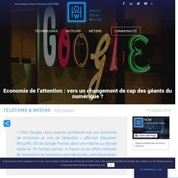 Economie de l'attention : vers un changement de cap des géants du numérique ?