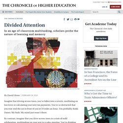 Scholars Turn Their Attention to Attention - The Chronicle of Higher Education