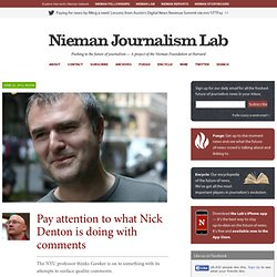 Pay attention to what Nick Denton is doing with comments