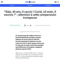 """""""Sida, 40 ans, 0 vaccin ! Covid, 10 mois, 9 vaccins !"""" : attention à cette comparaison trompeuse"""