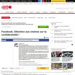 Facebook. Attention aux chaînes sur la confidentialité ! - Internet