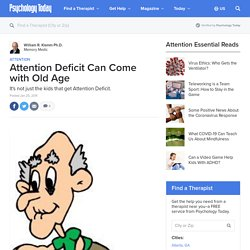 Attention Deficit Can Come with Old Age