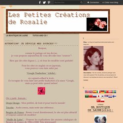 Attention! Je dévoile mes sources!!! - Le blog de lespetitescreationsderosalie.over-blog.com
