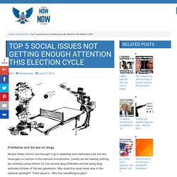 Top 5 social issues not getting enough attention this election cycle