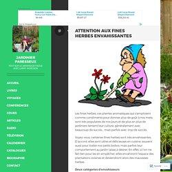 Attention aux fines herbes envahissantes – Jardinier paresseux