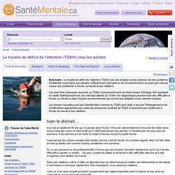 Le trouble de déficit de l'attention (TDAH) chez les adultes : World : eSanteMentale.ca