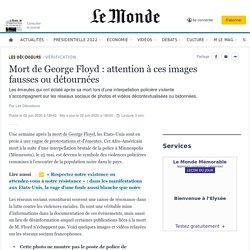 Mort de George Floyd: attention à ces images fausses ou détournées