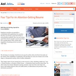 Four Tips for an Attention-Getting Resume
