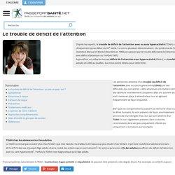 Trouble de déficit de l'attention / hyperactivité (TDAH)