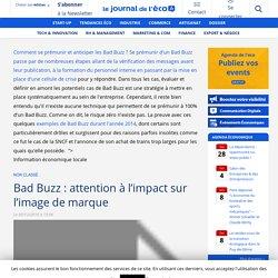 Bad Buzz : attention à l'impact sur l'image de marque