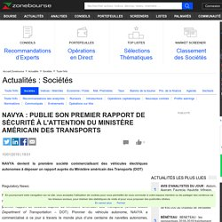 NAVYA : PUBLIE SON PREMIER RAPPORT DE SÉCURITÉ À L'ATTENTION DU MINISTÈRE AMÉRICAIN DES TRANSPORTS