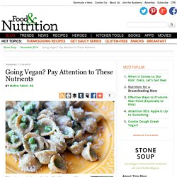 Going Vegan? Pay Attention to These Nutrients - Stone Soup - November 2014