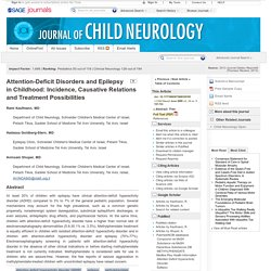 Attention-Deficit Disorders and Epilepsy in Childhood: Incidence, Causative Relations and Treatment Possibilities