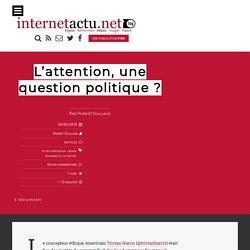 L'attention, une question politique ?