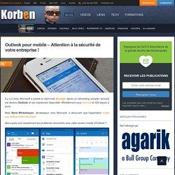 Outlook pour mobile - Attention à la sécurité de votre entreprise !