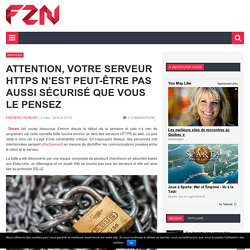 Attention, votre serveur HTTPS n'est peut-être pas aussi sécurisé que vous le pensez