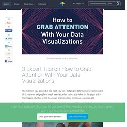 3 Expert Tips on How to Grab Attention With Your Data Visualizations