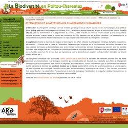Atténuation et adaptation aux changements climatiques - Biodiversité en Poitou-Charentes